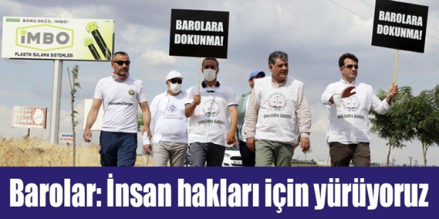 Barolar: İnsan hakları için yürüyoruz