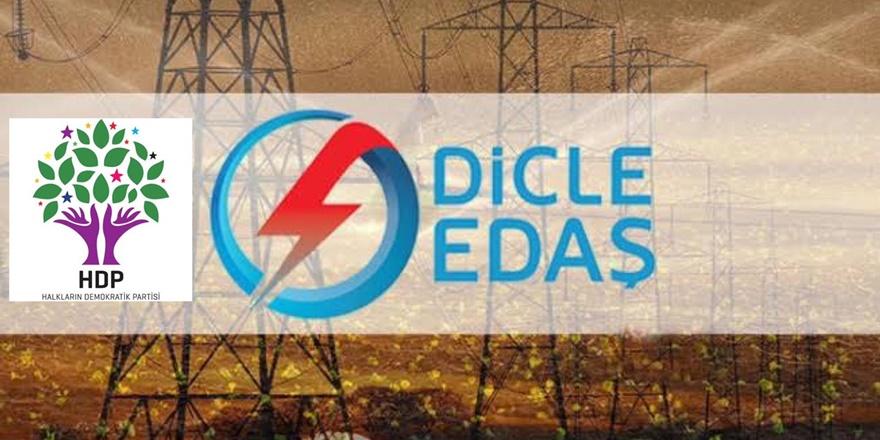 HDP: DEDAŞ'ın kamulaştırılması gerekmektedir