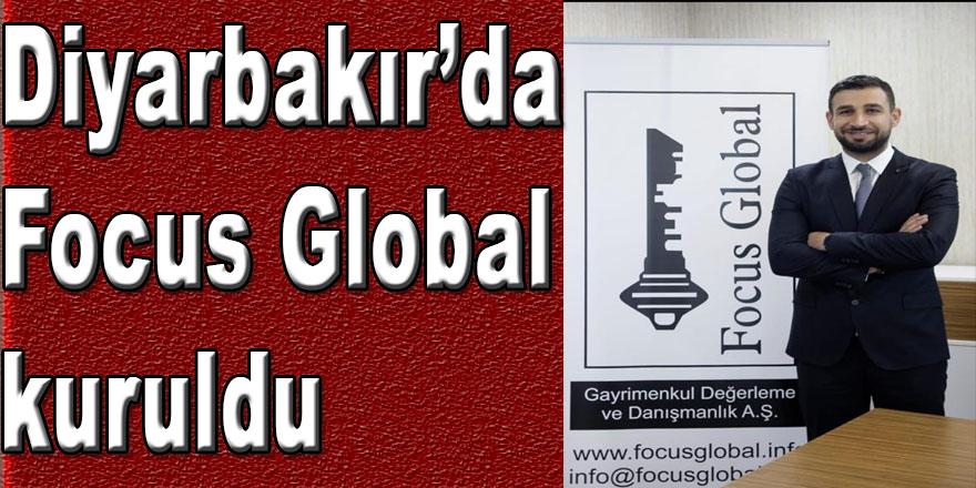 Diyarbakır'da Focus Global kuruldu