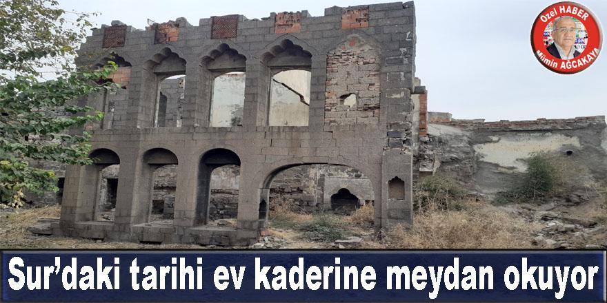 Sur'daki tarihi ev kaderine meydan okuyor