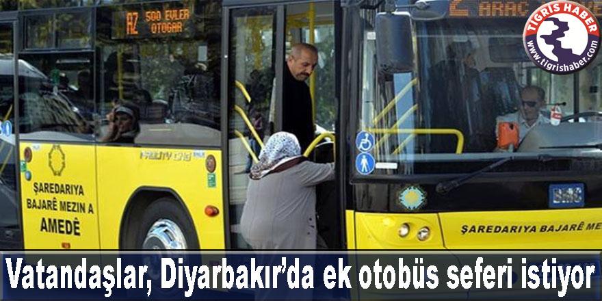 Vatandaşlar, Diyarbakır'da ek otobüs seferi istiyor