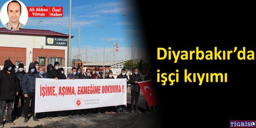 VİDEO - Diyarbakır'da işçi kıyımı