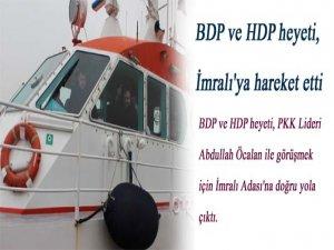 BDP ve HDP heyeti, İmralı'ya hareket etti