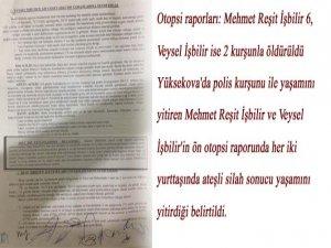 Otopsi raporları: Mehmet Reşit İşbilir 6, Veysel İşbilir ise 2 kurşunla öldürüldü