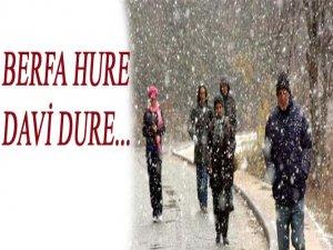 *BERFA HURE DAVİ DURE *(Ufak yağan kar uzun yağar)
