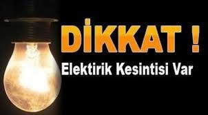 Dikkat! Bölgede 6 ilde elektrik kesintisi