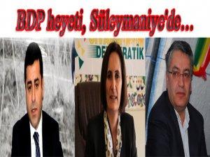 BDP heyeti, Süleymaniye'de…