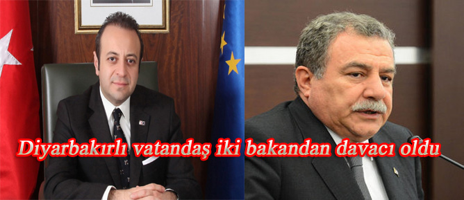 Diyarbakırlı vatandaş iki bakandan davacı oldu
