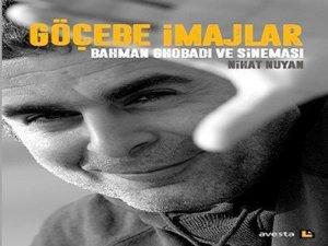 Göçebe İmajlar: Bahman Ghobadi ve Sineması