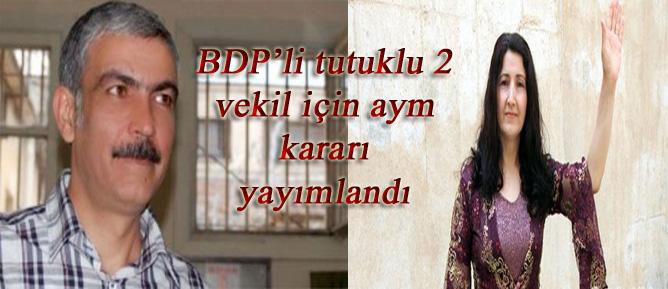 BDP'li tutuklu 2 vekil için aym kararı yayımlandı