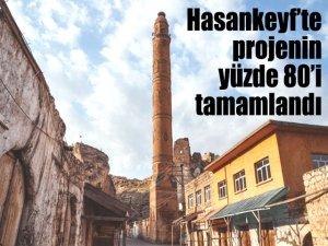 Hasankeyf'te projenin yüzde 80'i tamamlandı