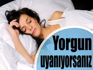 Yorgun uyanıyorsanız sebebi iskelet sisteminiz olabilir