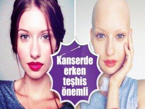 Kanserde erken teşhis önemli