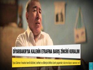 İlyas Salman, Diyarbakır'da kalenin etrafını doldurup barış zinciri kuralım