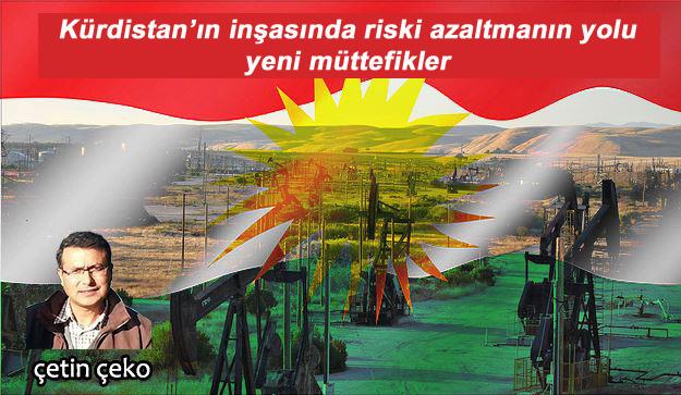Kürdistan'ın inşasında riski azaltmanın yolu yeni müttefikler