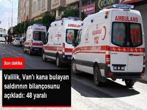 Van Valiliği: Bombalı Araçla Yapılan Saldırıda 48 Kişi Yaralandı