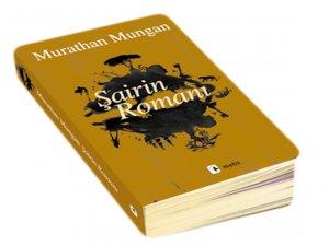 Murathan Mungan'ın Şairin Romanı