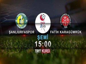 TRT Kürdi'den  Bölge Takımlarına Maç Yayını…