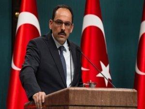 Cumhurbaşkanlığı Sözcüsü Kalın: ABD'nin YPG açıklaması MGK'da görüşülecek