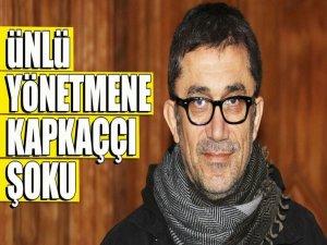 Yönetmen Nuri Bilge Ceylan, kapkaça uğradı