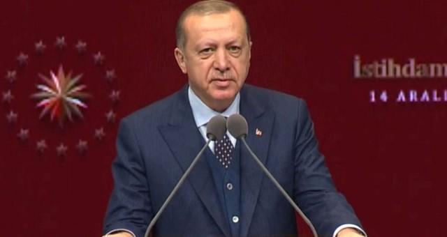 Erdoğan'dan istihdam çağrısı
