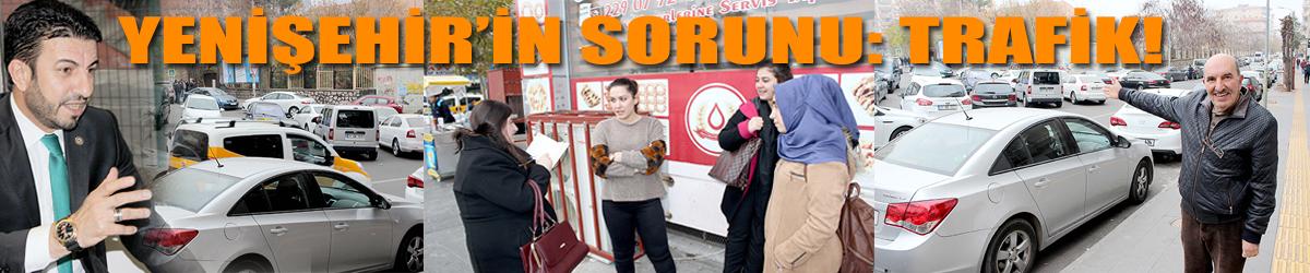 Yenişehir'in tek sorunu trafik!