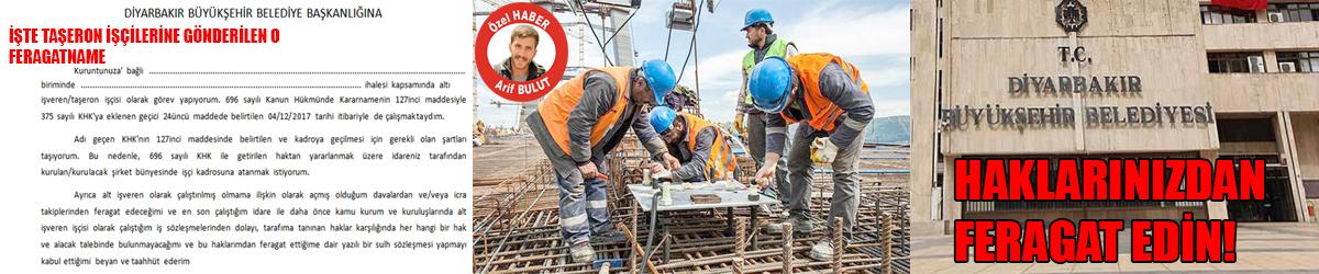 Büyükşehir'den taşeron işçilere: Haklarınızdan feragat edin