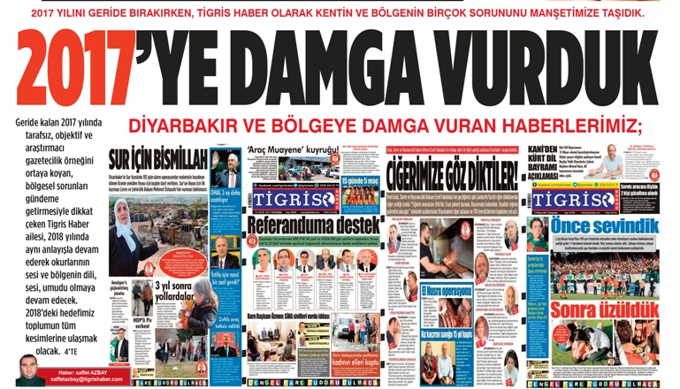 Tigris Haber'in gözünden 2017'ye damga vuran gelişmeler