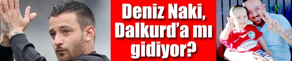 Deniz Naki, Dalkurd'a mı gidiyor?