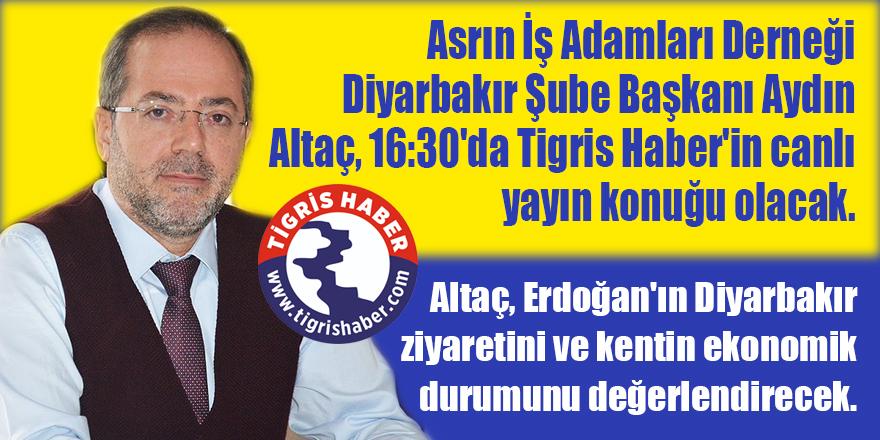 Aydın Altaç Canlı yayın konuğumuz olacak.