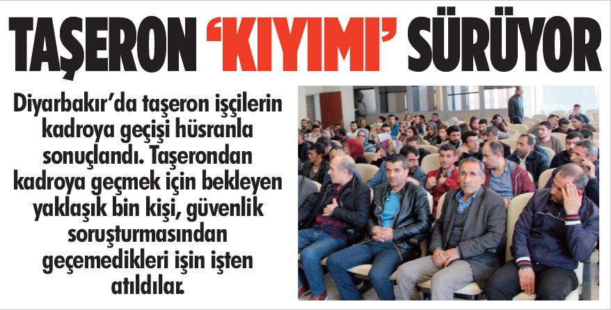 Diyarbakır'da Taşeron 'kıyımı' sürüyor