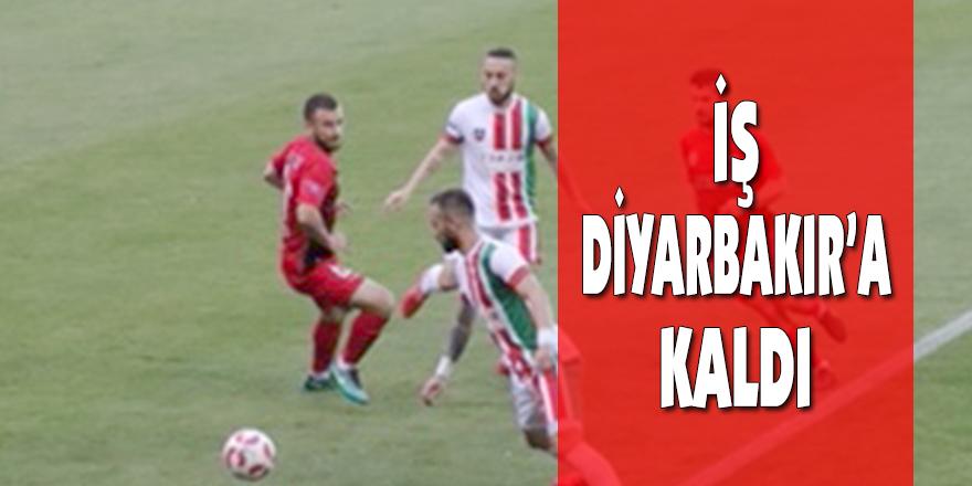 İŞ DİYARBAKIR'A KALDI