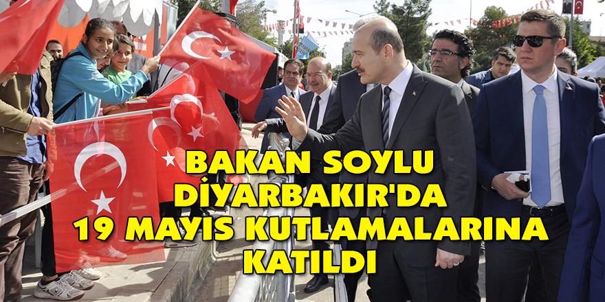 Bakan Soylu Diyarbakır'da 19 Mayıs kutlamalarına katıldı