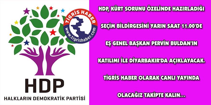 HDP seçim bildirgesini yarın açıklayacak