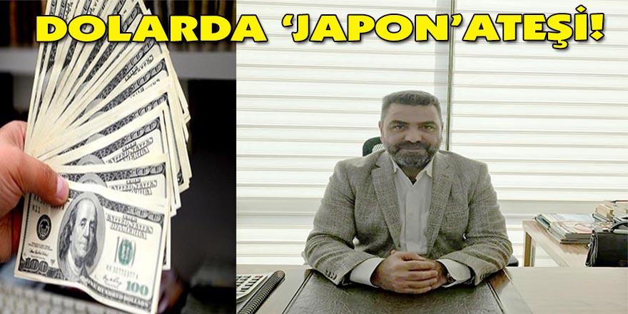 Dolarda 'Japon' ateşi