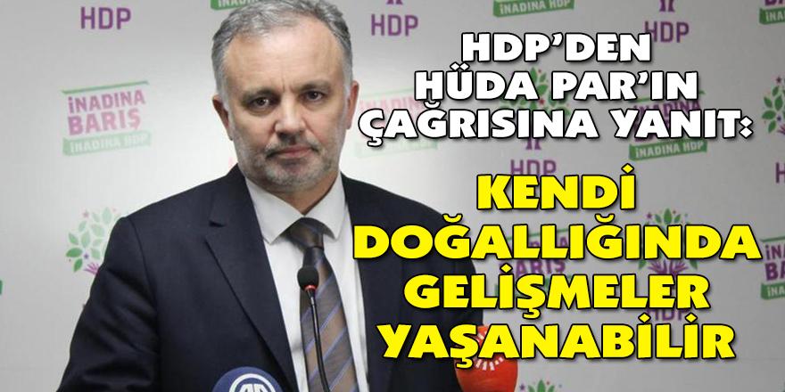 """""""KENDİ DOĞALLIĞINDA GELİŞMELER YAŞANABİLİR"""""""