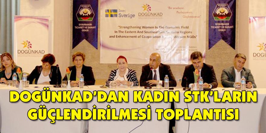 DOGÜNKAD'dan Kadın STK'ların güçlendirilmesi toplantısı