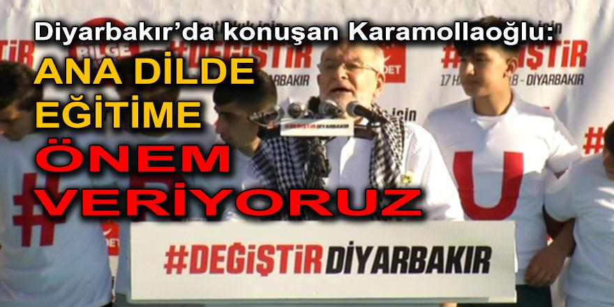 """Karamollaoğlu: """"Türkiye'nin sorunlarını herkesle bir araya gelerek çözeceğiz"""""""