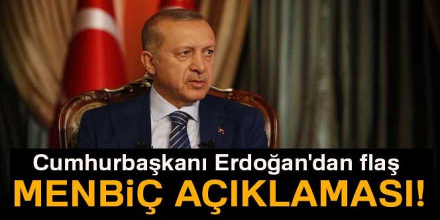 Cumhurbaşkanı Erdoğan'dan flaş Menbiç açıklaması!