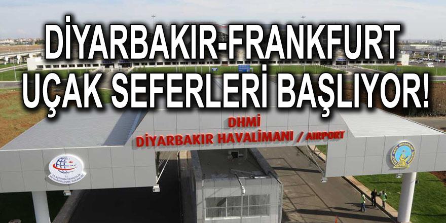 Diyarbakır-Frankfurt uçak seferleri başlıyor!