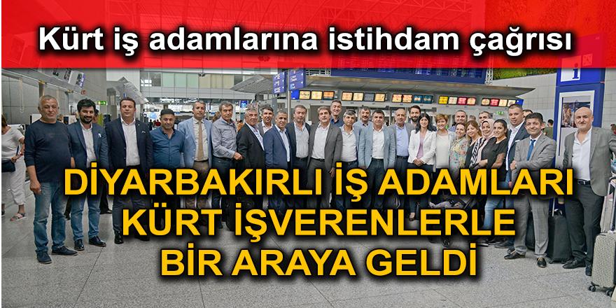 Diyarbakırlı iş adamları Kürt işverenlerle bir araya geldi