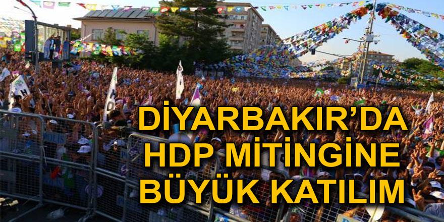 DİYARBAKIR'DA HDP MİTİNGİNE BÜYÜK KATILIM