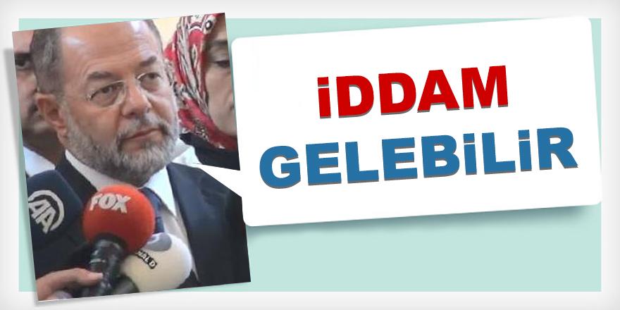 Başbakan Yardımcısı Akdağ'dan İdam Çıkışı