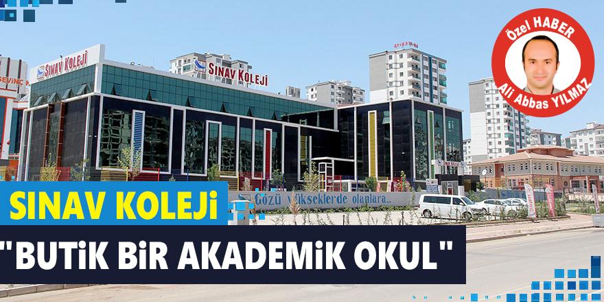 """Sınav Koleji: """"Butik bir Akademik okul"""""""