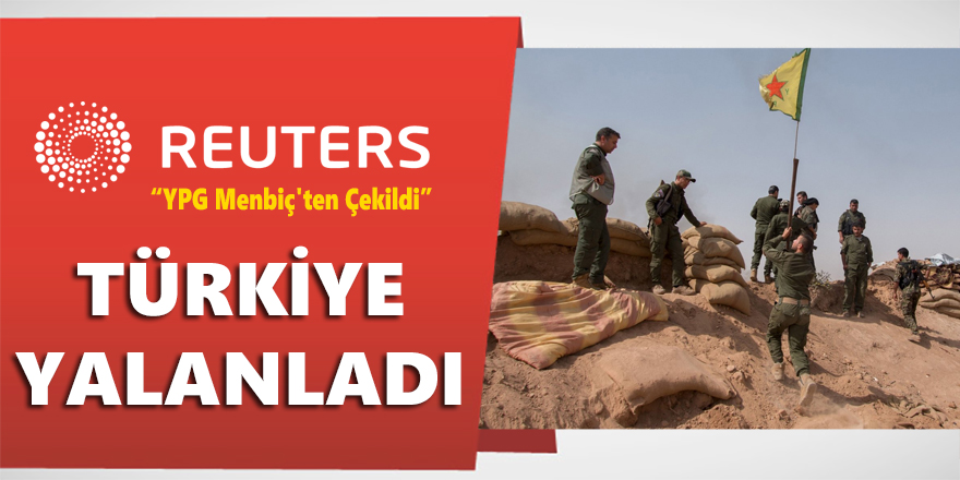 Türkiye'den Reuters'a Yalanlama