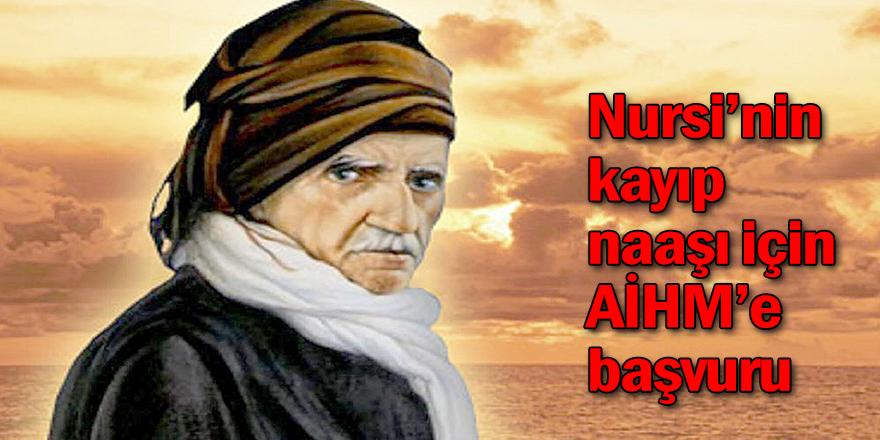 Nursi'nin kayıp naaşı için AİHM'e başvuru