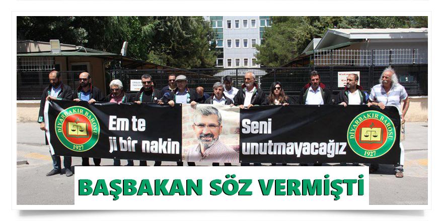 Diyarbakır Barosu: Başbakan Söz Vermişti