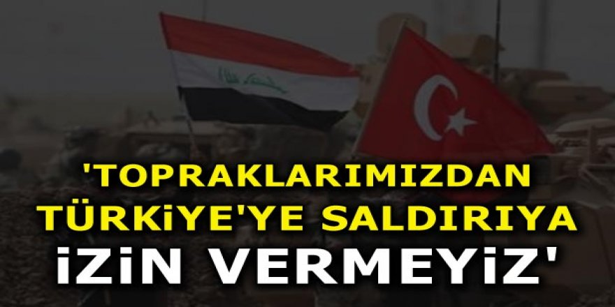 İbadi: Topraklarımızdan Türkiye'ye saldırıya izin vermeyiz