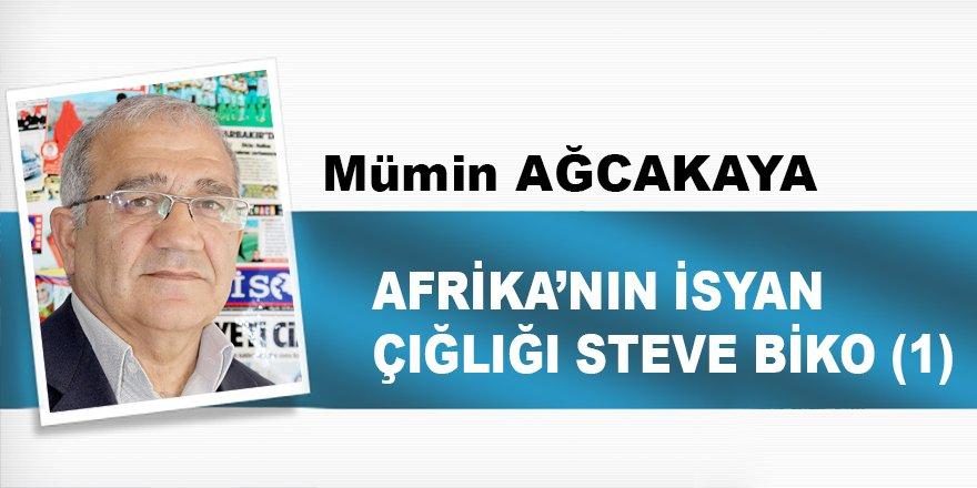 AFRİKA'NIN İSYAN ÇIĞLIĞI STEVE BİKO  (1)