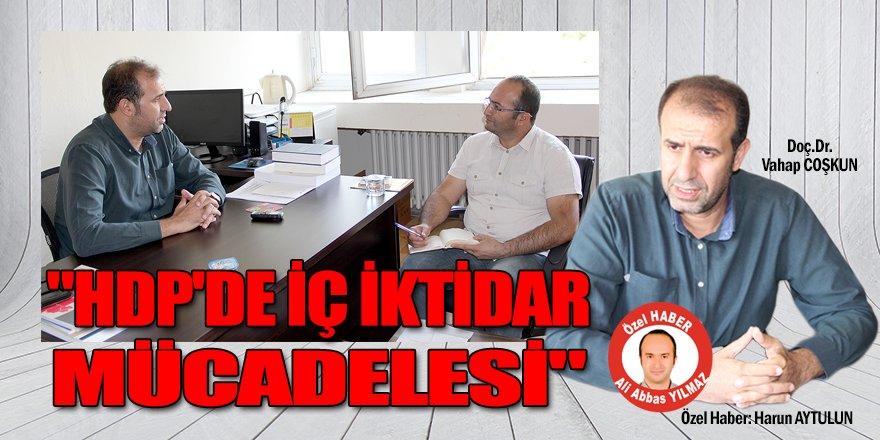 """""""HDP'de iç iktidar mücadelesi"""""""